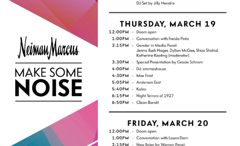 Neiman Marcus Make Some Noise @ SXSW 2015 Announced