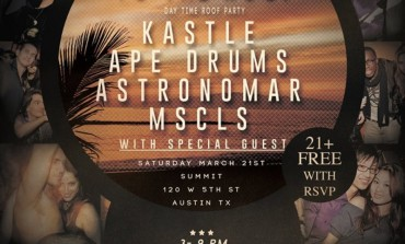 To The Roof SXSW 2015 Day Party Announced ft. Kastle