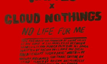 """LISTEN: Cloud Nothings And Wavves Release New Song """"No Life For Me"""""""