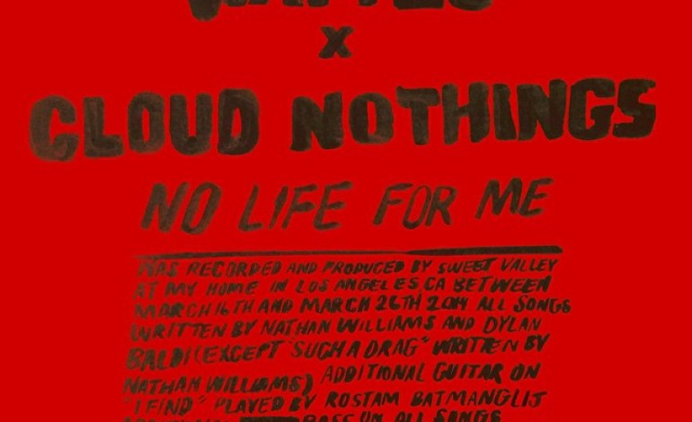 "LISTEN: Cloud Nothings And Wavves Release New Song ""No Life For Me"""