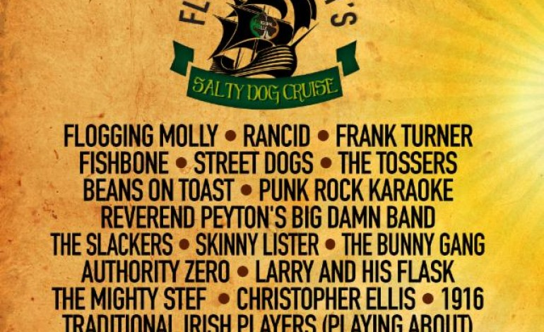 Flogging Molly's Salty Dog Cruise 2015 Lineup Announced Featuring Flogging Molly, Rancid And Fishbone