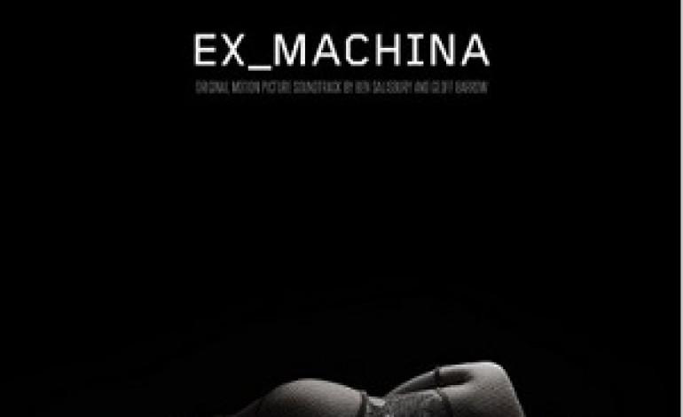 Geoff Barrow and Ben Salisbury – Ex Machina Original Soundtrack