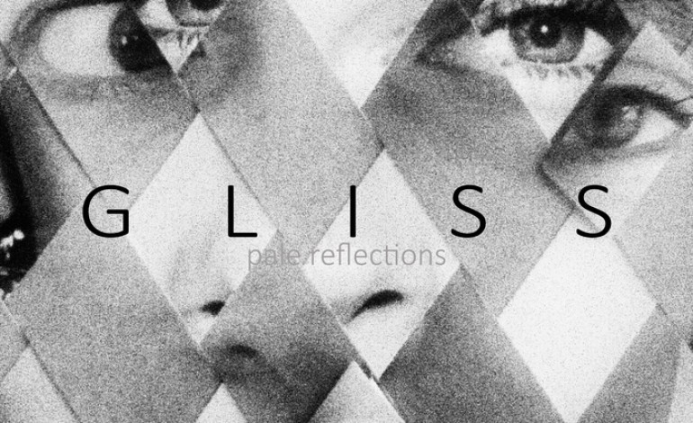 Gliss – Pale Reflections