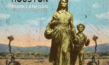 Mark Lanegan - Houston (Publishing Demos 2002)