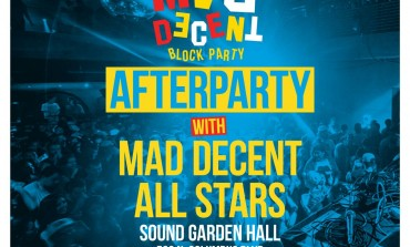 Mad Decent Block Party Afterparty @ Soundgarden Hall 8/7