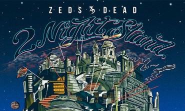 Zeds Dead @ Fonda Theatre 11/20 & 11/21