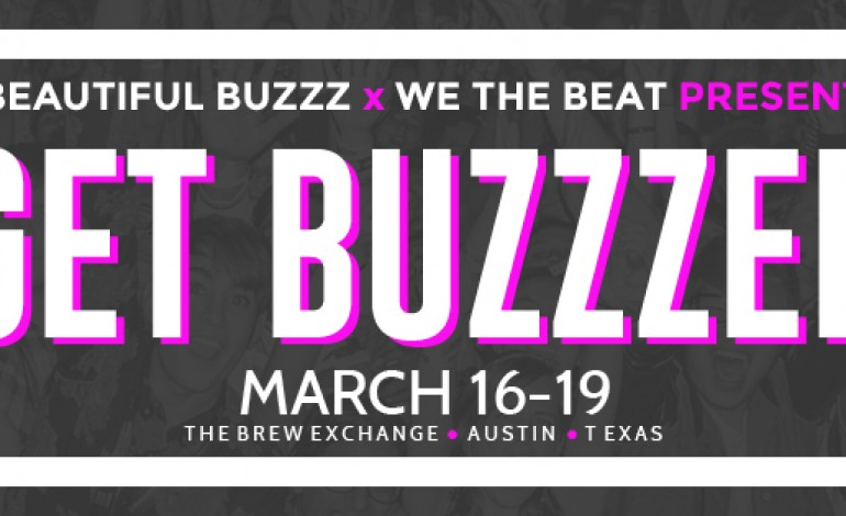 Beautiful Buzzz SXSW 2016 Day Party Announced