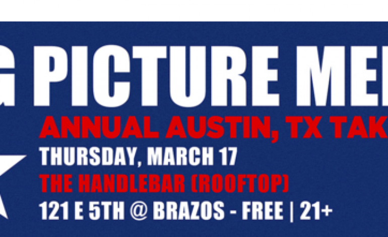 Big Picture Media SXSW 2016 Day Party Announced