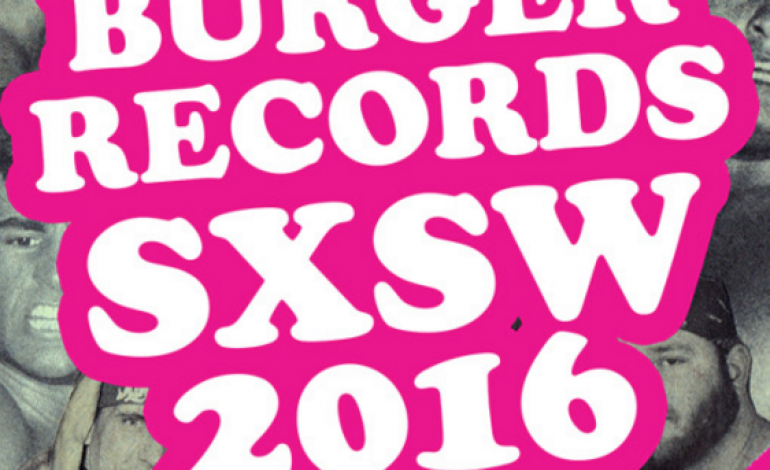 Burger Records SXSW 2016 Parties Announced
