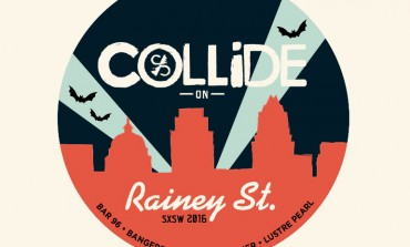 Culture Collide x Showtime SXSW 2016 Roadies House Parties Announced ft. BØRNS