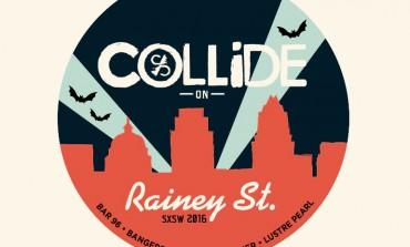 Culture Collide x Showtime SXSW 2016 Roadies House Parties Announced ft. BØRNS