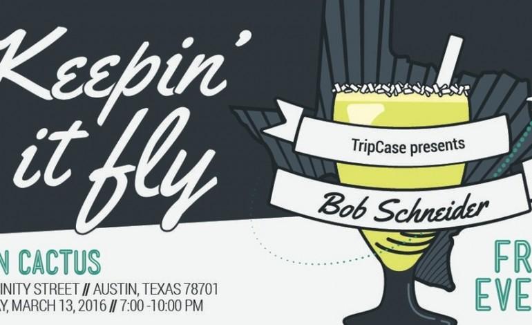 TripCase Keepin' It Fly SXSW 2016 Night Party ft. Bob Schneider