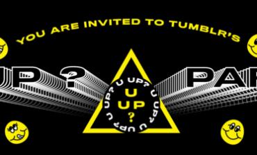 Tumblr U Up SXSW 2016 Night Party Announced