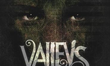 Valleys - Experiment One: Asylum