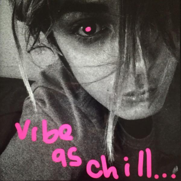 vibeaschill