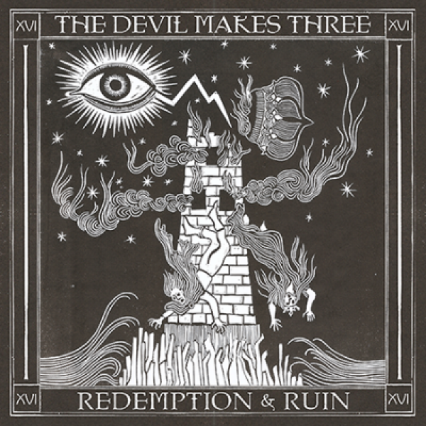 Image result for The Devil Makes Three - Redemption and Ruin