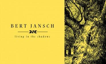 Bert Jansch - Living in the Shadows