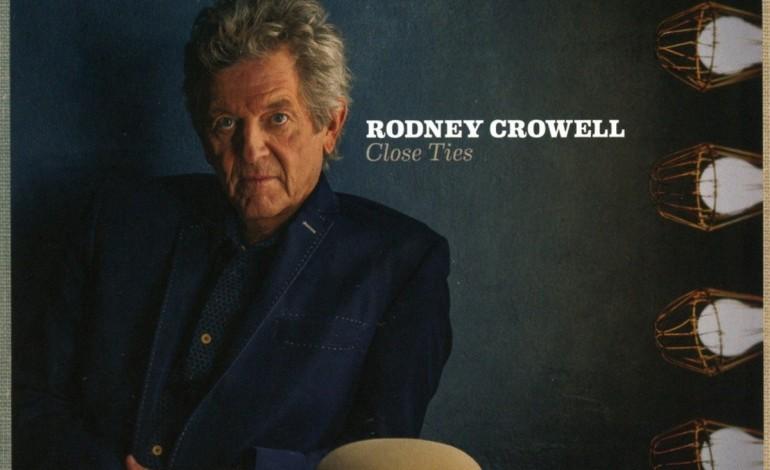 Rodney Crowell – Close Ties