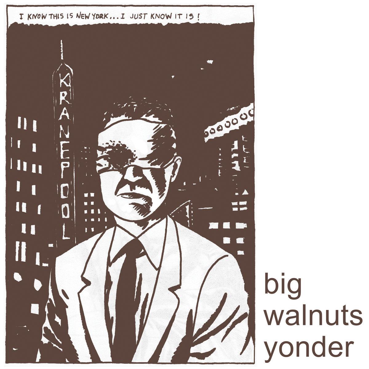 Big Walnuts Yonder - Big Walnuts Yonder