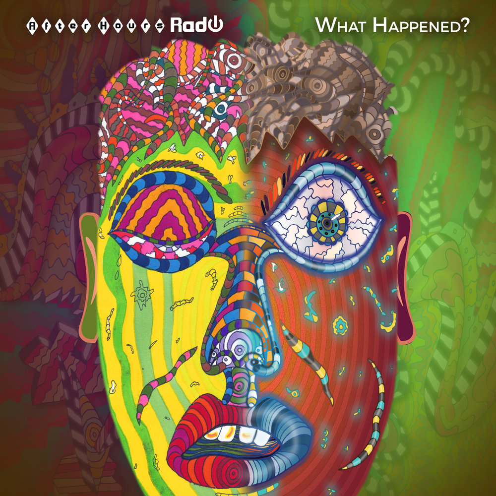 AfterHoursRadio_WhatHappened_CoverArt