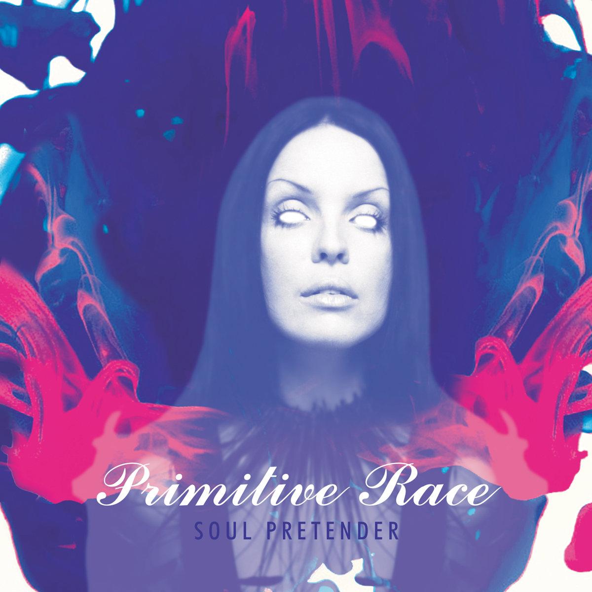 Primitive Race - Soul Pretender