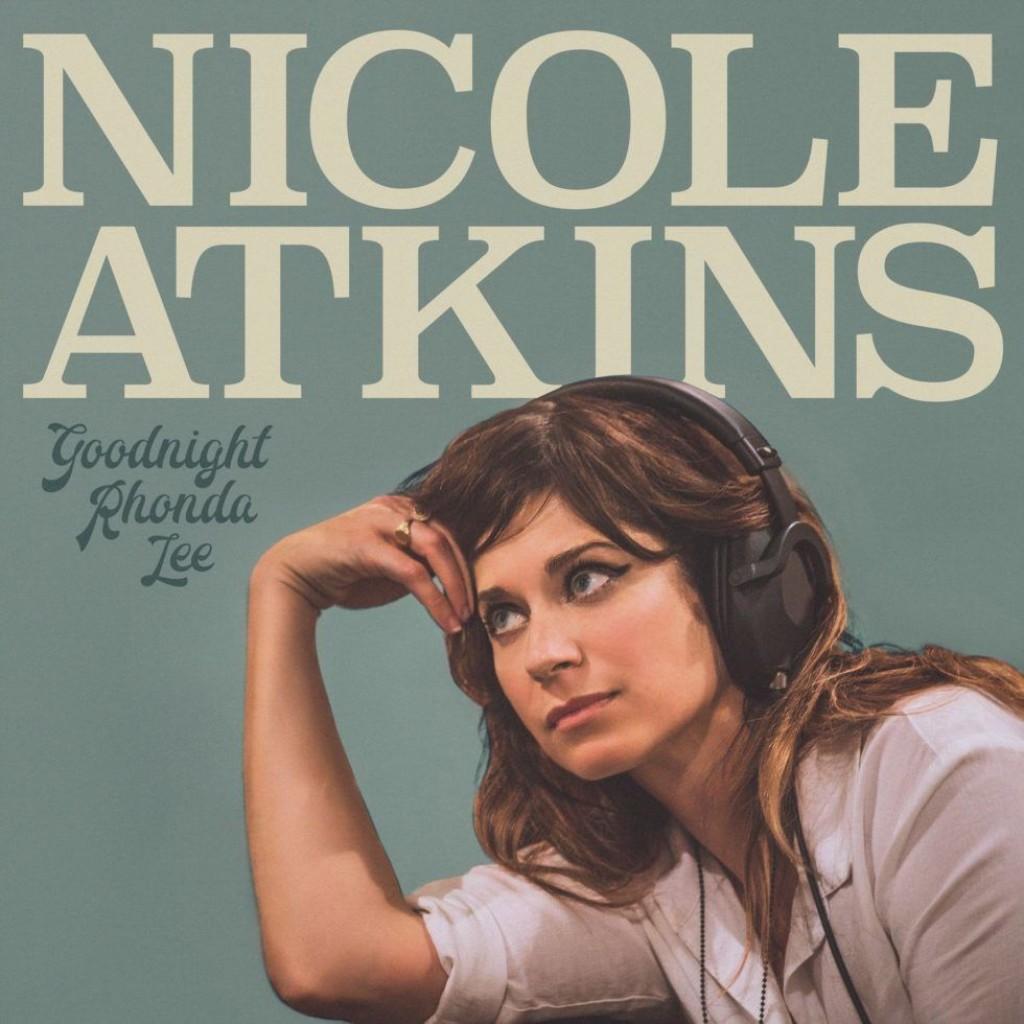 Nicole Atkins - Goodnight Rhonda Lee