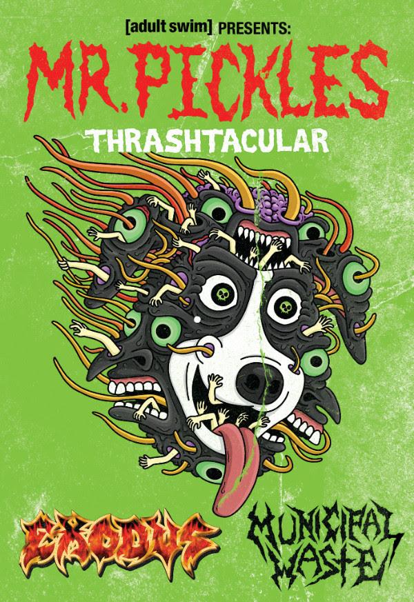 Adult Swim Presents Mr. Pickles Thrash-Tacular