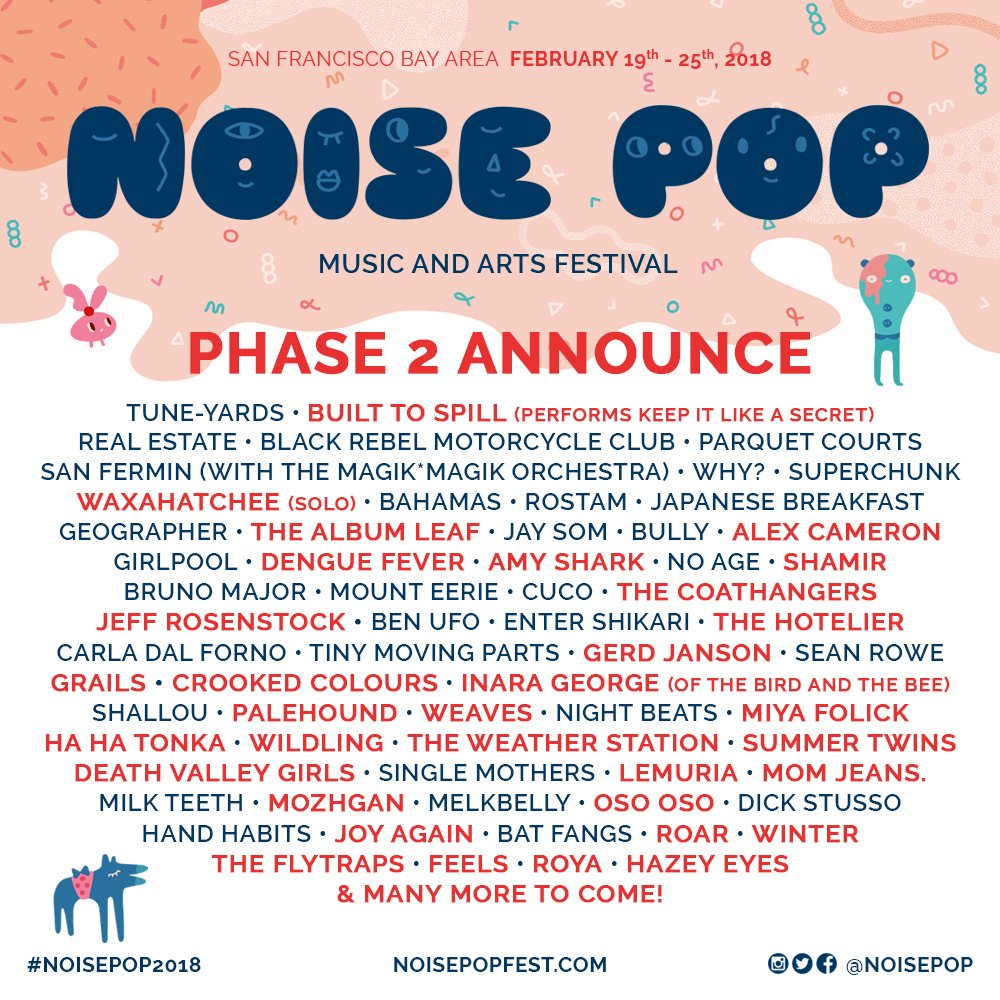 Noise Pop 2018 Phase 2 Lineup