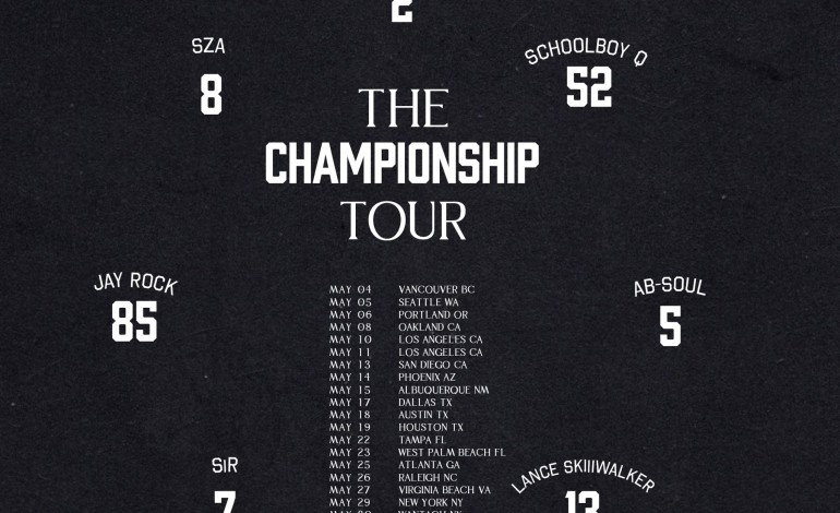 Top Dawg Entertainment. The Championship Tour: Kendrick Lamar, SZA, Schoolboy Q, Jay Rock, Ab-Soul, SiR, Lance Skiiiwalker at Austin360 Amphitheater on May 18th