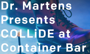 COLLiDE Presented by Dr. Martens @ Container Bar SXSW 2018 Announced