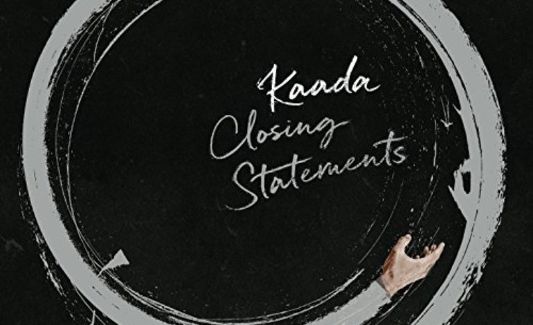 John Kaada – Closing Statements