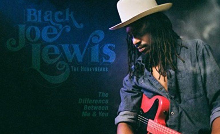 Black Joe Lewis & The Honeybears – The Difference Between Me & You
