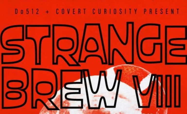 Do512 + Covert Curiousity Present Strange Brew VIII