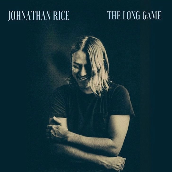 Johnathan Rice - The Long Game