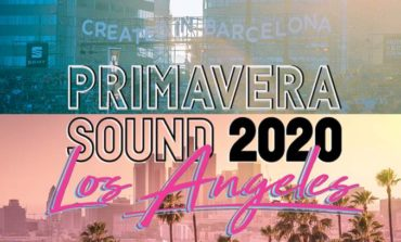 Primavera Sound Announces Plans for 2020 Los Angeles Festival
