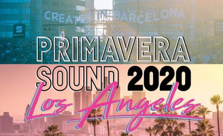 Primavera Sound Announces Plans for 2020 Los Angeles Festival