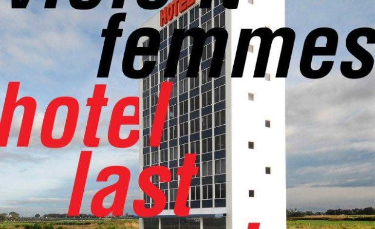 Violent Femmes – Hotel Last Resort