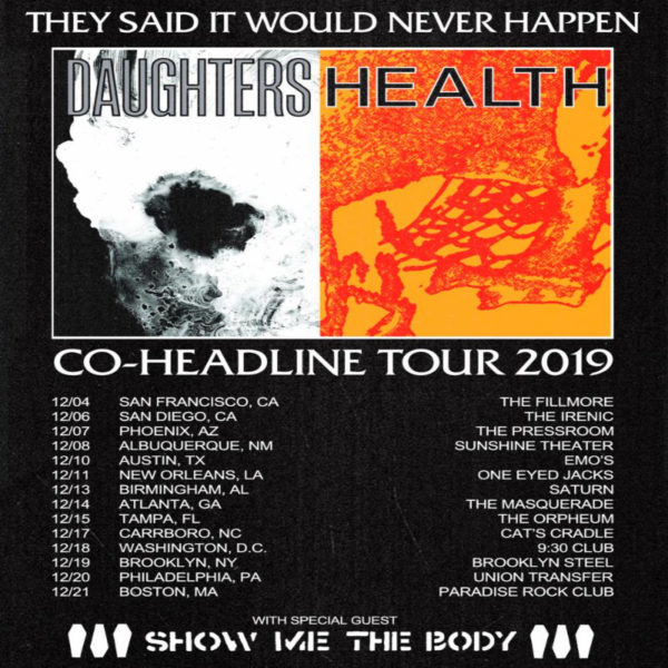 HEALTH and Daughters Announce Winter 2019 Co-Headlining Tour