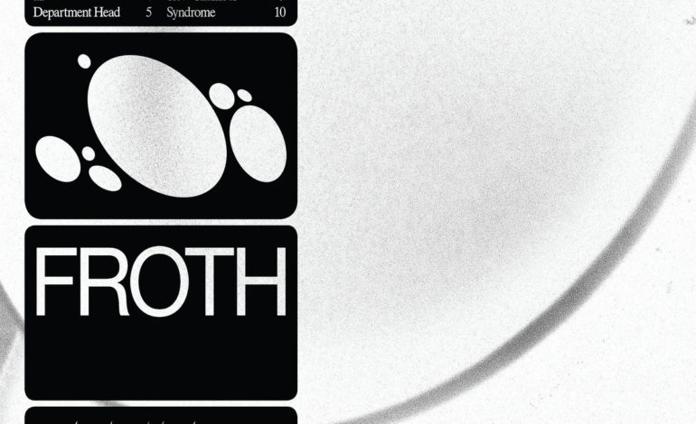Froth – Duress