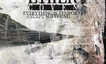 Ether Coven - Everything is Temporary Except Suffering