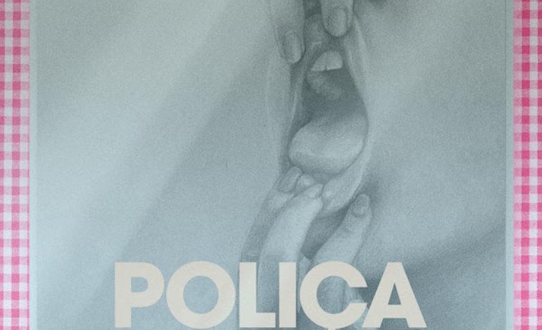 Album Review: Poliça – When We Stay Alive