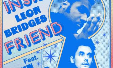 "Leon Bridges Releases Lo-Fi New Song ""Inside Friend"" Featuring John Mayer"
