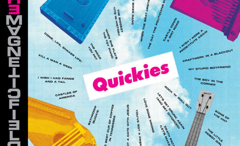 Album Review: The Magnetic Fields – Quickies