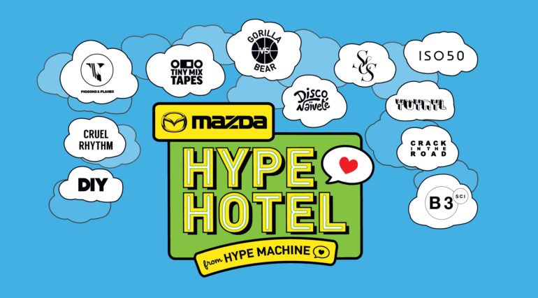 Mazda + Hype Machine's Hype Hotel SXSW 2016 Day Parties and Night Showcases Announced